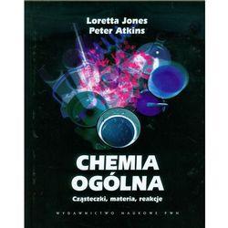 Chemia ogólna Cząsteczki materia reakcje (opr. twarda)