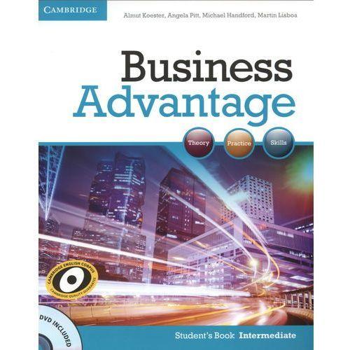 Książki do nauki języka, Business Advantage Intermediate Książka Ucznia Plus DVD (opr. miękka)