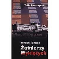 Historia, Lubelski panteon Żołnierzy Wyklętych - wyprzedaż (opr. miękka)