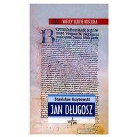 Książki dla dzieci, Jan Długosz - Grzybowski Stanisław (opr. broszurowa)