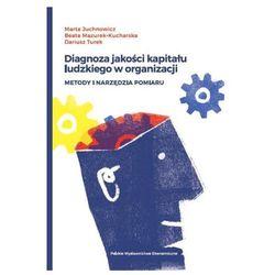 Diagnoza jakości kapitału ludzkiego w organizacji (opr. miękka)
