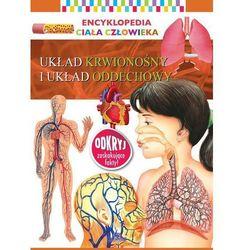 Układ krwionośny I układ oddechowy encyklopedia ciała człowieka (opr. broszurowa)