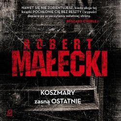 Koszmary zasna ostatnie - Robert Małecki (MP3)
