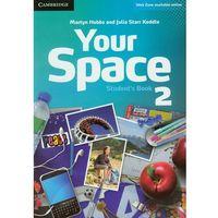 Książki do nauki języka, Your Space 2 Student's Book (podręcznik) (opr. miękka)