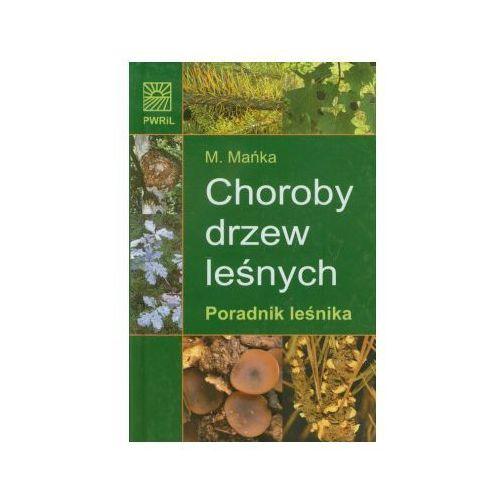 Biologia, Choroby drzew leśnych (opr. twarda)