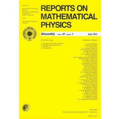 Matematyka, Reports on Mathematical Physics 69/3/2012 (opr. miękka)