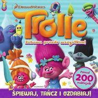 Książki dla dzieci, Trolle. Zabawa przede wszystkim! (opr. miękka)