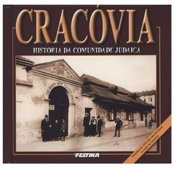 Cracovia. Historia da comunida de judaica. Kraków. Historia Żydów (wersja portugalska) (opr. twarda)