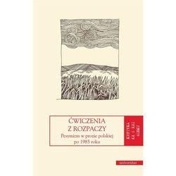 Ćwiczenia z rozpaczy - Jakub Momro (red.), Jerzy Jarzębski (red.) (opr. broszurowa)