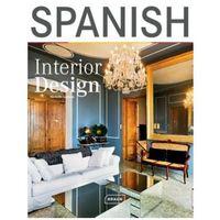 Książki do nauki języka, Spanish Interior Design (opr. twarda)