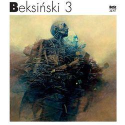 Beksiński 3 - Zdzisław Beksiński (opr. twarda)