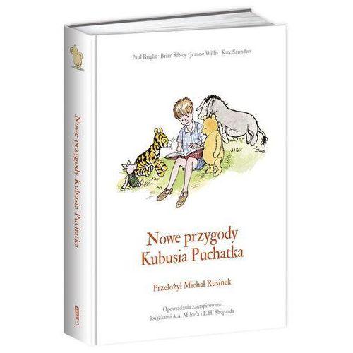 Książki dla dzieci, Nowe przygody Kubusia Puchatka - Brian Sibley, Alan Alexander Milne, Willis Jeanne (opr. twarda)