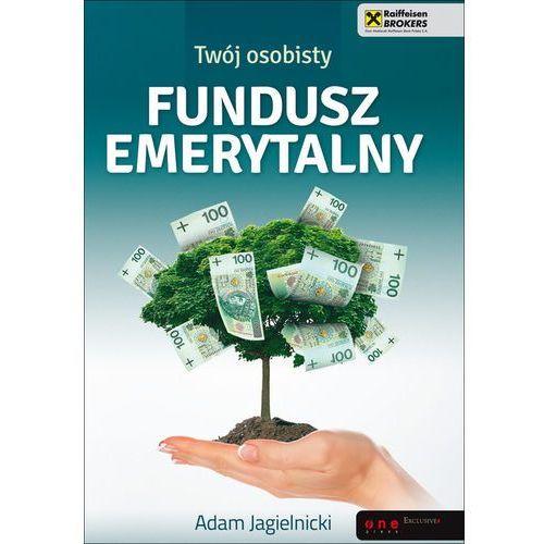 Biblioteka biznesu, Twój osobisty fundusz emerytalny (opr. miękka)