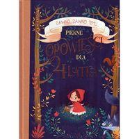 Książki dla dzieci, Piękne opowieści dla 4-latka - Praca zbiorowa (opr. twarda)