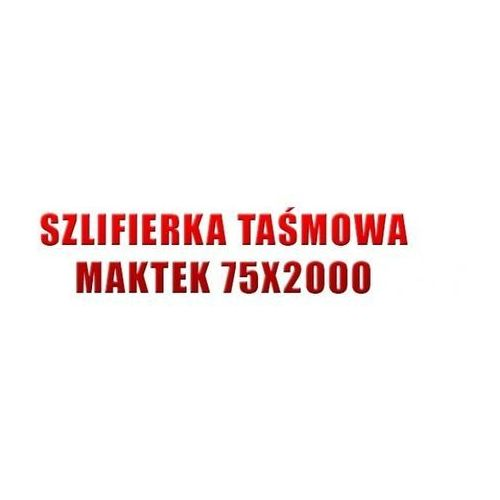 Szlifierki i polerki, MAKTEK S75