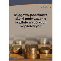 E-booki, Księgowo-podatkowe skutki podwyższenia kapitału w spółkach kapitałowych