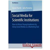 Książki o biznesie i ekonomii, Social Media for Scientific Institutions