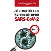 Książki medyczne, Jak uchronić się przed koronawirusem SARS-CoV-2 (opr. broszurowa)