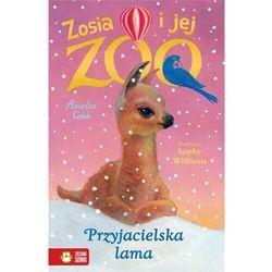 Przyjacielska lama. zosia i jej zoo - amelia cobb