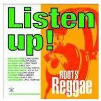 Dub, reggae, ska, Różni Wykonawcy - Listen Up ! - Roots Reggae