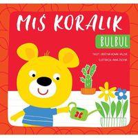 Książki dla dzieci, Miś Koralik. Bulbul (opr. miękka)