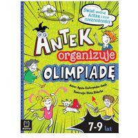 Książki dla dzieci, Antek organizuje olimpiadę. świat według antka i inne nieznośności (opr. miękka)