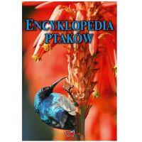 Słowniki, encyklopedie, Encyklopedia Ptaków - Praca zbiorowa (opr. twarda)