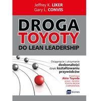 Biblioteka biznesu, Droga Toyoty do Lean Leadership - Dostawa 0 zł (opr. miękka)