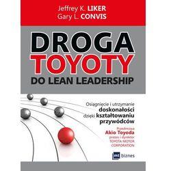 Droga Toyoty do Lean Leadership - Dostawa 0 zł (opr. miękka)