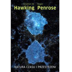 Natura czasu i przestrzeni - Stephen W.Hawking