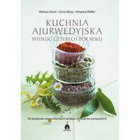 Pozostałe książki, Kuchnia ajurwedyjska wg czterech pór roku Durst, Iding, Wafler
