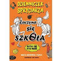 Literatura młodzieżowa, Dzienniczek spryciarza zaczyna się szkoła (opr. miękka)