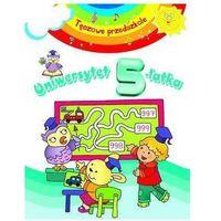 Książki dla dzieci, Tęczowe przedszkole - Uniwersytet 5-latka - Praca zbiorowa (opr. broszurowa)