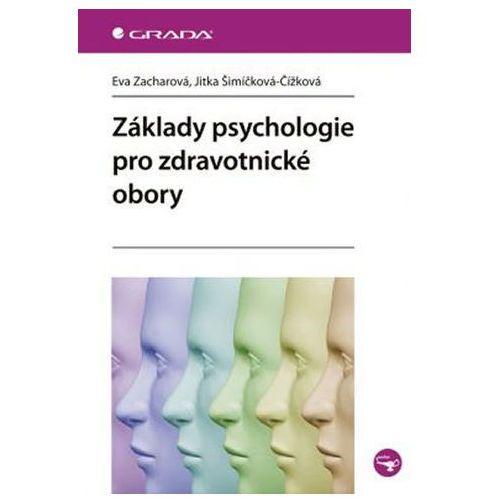 Pozostałe książki, Základy psychologie pro zdravotnické obory Zacharová Eva