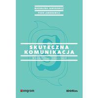 Biblioteka biznesu, Skuteczna komunikacja w nowoczesnej organizacji (opr. broszurowa)
