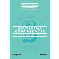 Skuteczna komunikacja w nowoczesnej organizacji (opr. broszurowa)