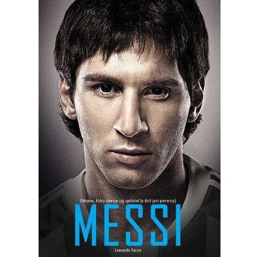 E-booki, Messi. Chłopiec, który zawsze się spóźniał (a dziś jest pierwszy)