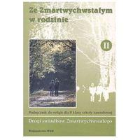 Książki religijne, Ze Zmartwychwstałym w rodzinie 2 Podręcznik (opr. broszurowa)