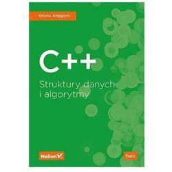 C++. Struktury danych i algorytmy - Wisnu Anggoro (opr. broszurowa)