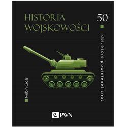 50 idei, które powinieneś znać. Historia wojskowości - Robin Cross - książka (opr. twarda)