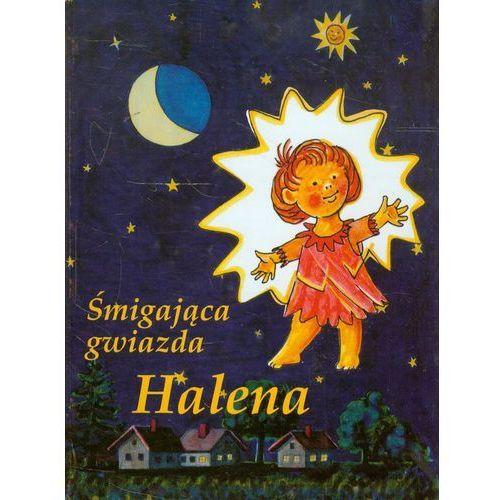 Książki dla dzieci, Śmigająca gwiazda Halena w podróży przez Kosmos (opr. twarda)