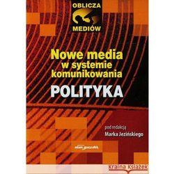 Nowe media w systemie komunikowania (opr. miękka)