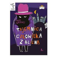 Książki dla dzieci, Tajemnica Człowieka z Blizną. Darmowy odbiór w niemal 100 księgarniach!
