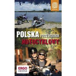 Polska. Przewodnik motocyklowy (opr. miękka)