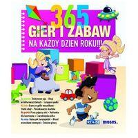 Książki dla dzieci, 365 gier i zabaw na każdy dzień roku '14 - Tom Dahlke (opr. miękka)