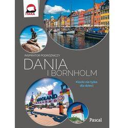 Dania Bornholm Wyspy Owcze Inspirator podróżniczy (opr. miękka)