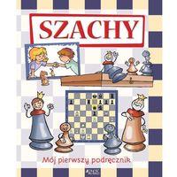 Hobby i poradniki, Szachy Mój pierwszy podręcznik - Praca zbiorowa (opr. twarda)