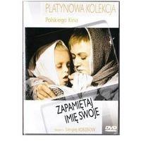 Pozostałe filmy, Zapamiętaj imię swoje (DVD)
