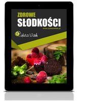 E-booki, ZDROWE SŁODKOŚCI - EBOOK