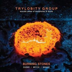 Trylobity Group - Burning Stones (Digipack)